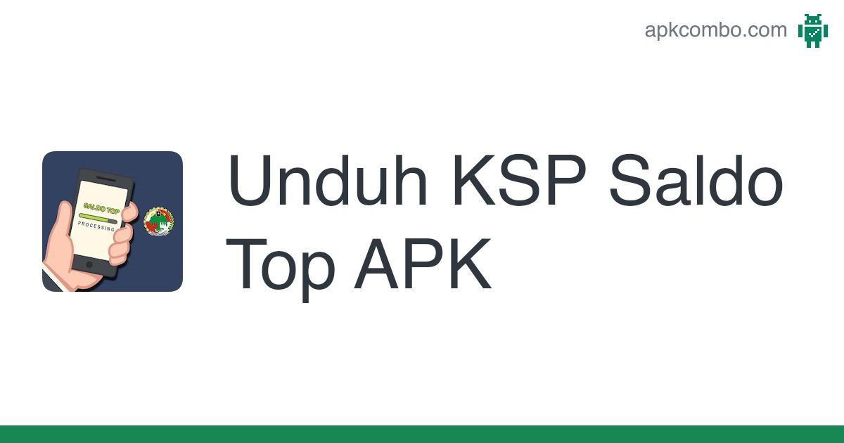 Unduh Ksp Saldo Top Apk Untuk Android Gratis