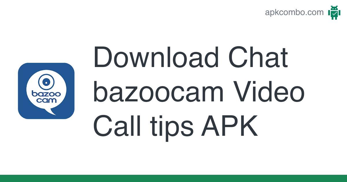 Chat bazoo video Bazoocam Chatroulette