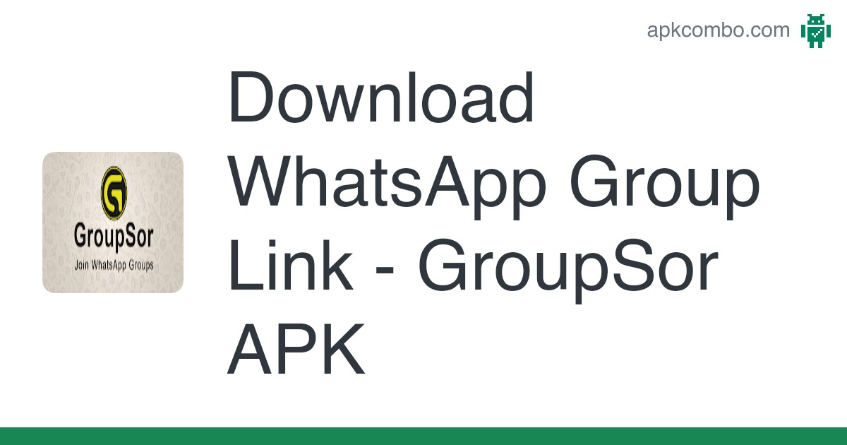 Download Whatsapp Group Link Groupsor Apk Latest Version