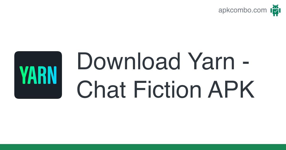 Full yarn chat stories fiction Yarn Chat