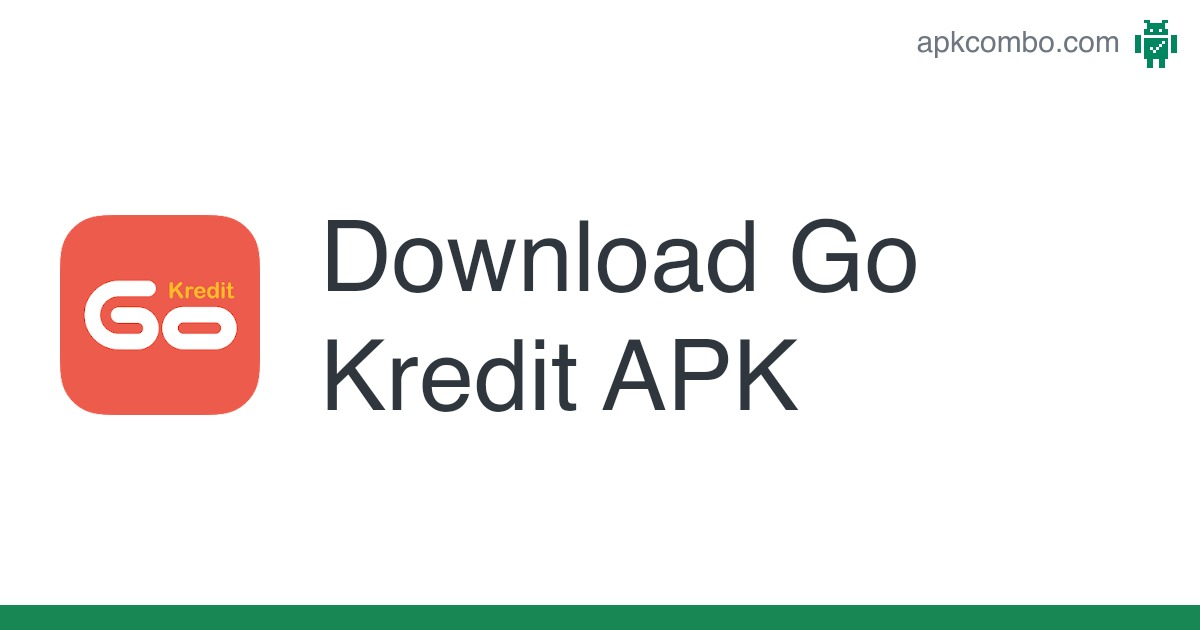 Download Go Kredit Apk For Android Free
