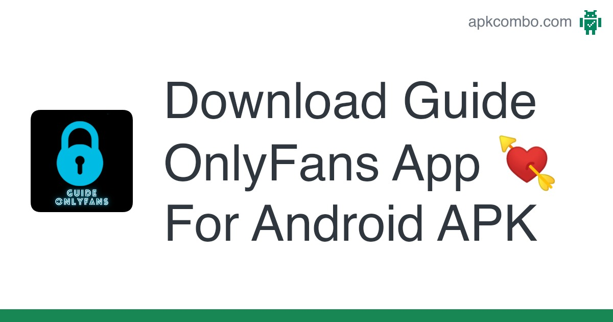 Download Guide Onlyfans App For Android Apk Latest Version